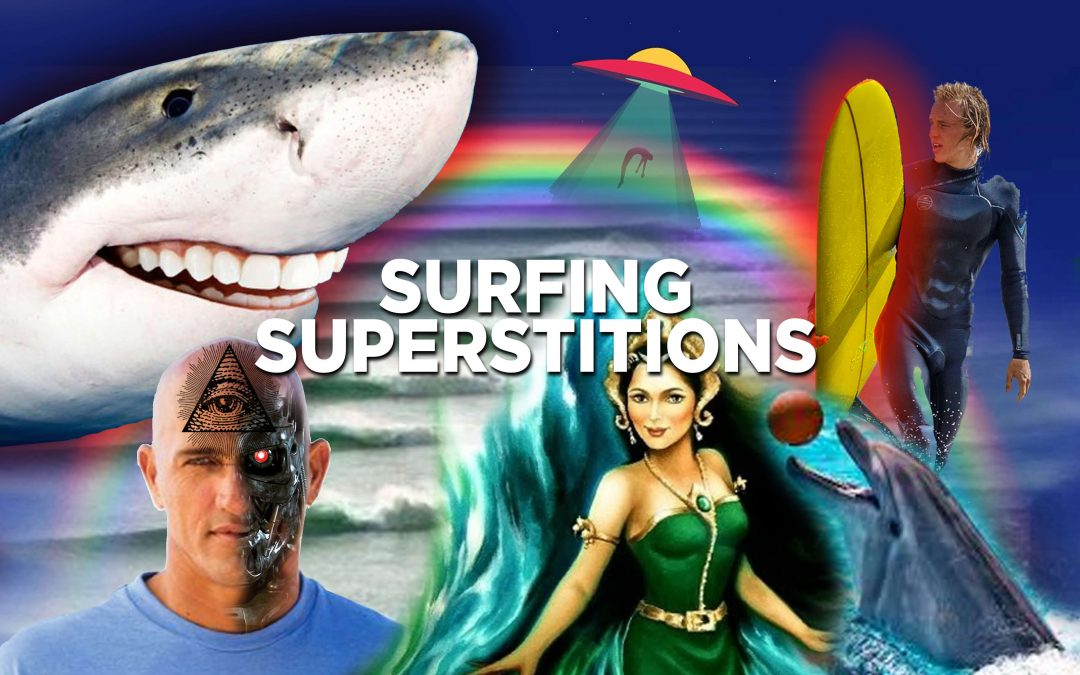 5 Weird Superstitions Most Surfers Believe In