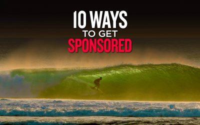 10 Ways To Get Sponsored In Surfing