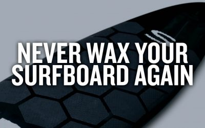 Never Wax Your Surfboard Again