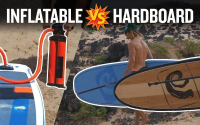 INFLATABLE SUP VS HARD SUP WHAT'S RIGHT FOR ME