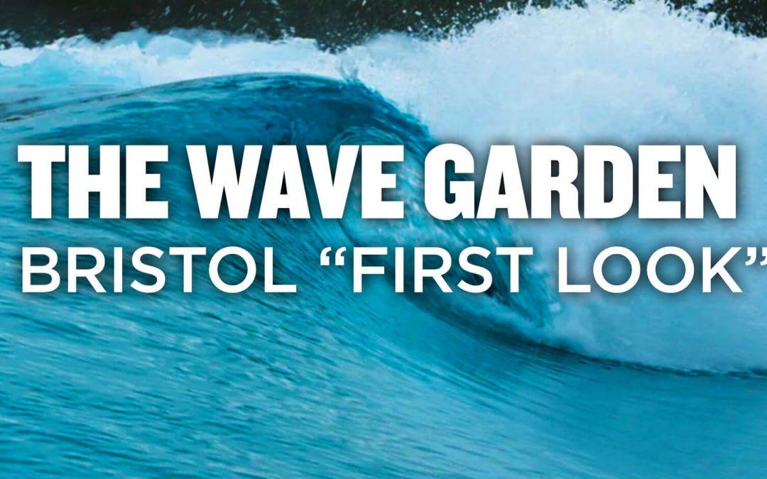 """The Wave Garden Bristol """"First Look"""""""